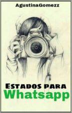 Estados Para Whatsapp !! ♥ by AgustinaGomezz