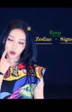 Kpop - Zodiac Signs - by Joy_Redvelvet