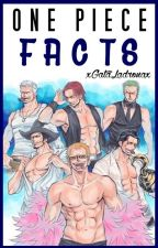 ✦One Piece Facts✧ by xGataLadronax