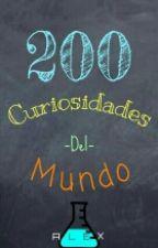 200 Curiosidades Del Mundo by alexstvn