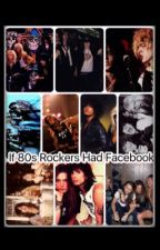 If 80's Rockers Had Facebook/Group Chats by CayseeSchmidt
