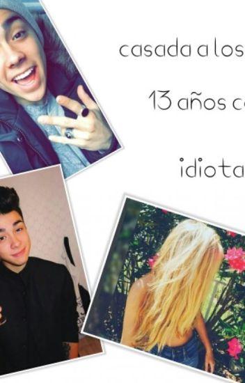 Casada A Los 15 Años Con Un Idiota ( Mario Bautista ) ( Semi Hot )