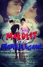 Ang Makulit kong Manliligaw <3 by hongmilles