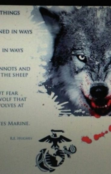 The Marine And Her Wolf