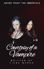 Courtesy of a Vampire (MAJOR editing) by teewrotethat
