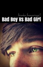 Bad Boy vs Bad Girl by Brooke_Hemmings1