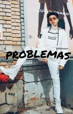 Problemas|Mario Bautista|3T by Bethxmrx