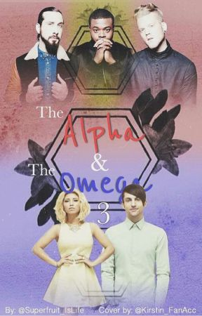 The Alpha And The Omega 3 by Superfruit_IsLife