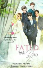 Fated With You  | KRISHAN [COMPLETED] by chasminexxo