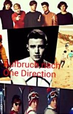 Aufbruch nach One Direction (Eine Liam Payne Fanfiction) by xxwillweeverlearnxx