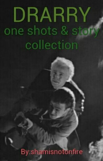 Drarry - One Shots & Story Collection