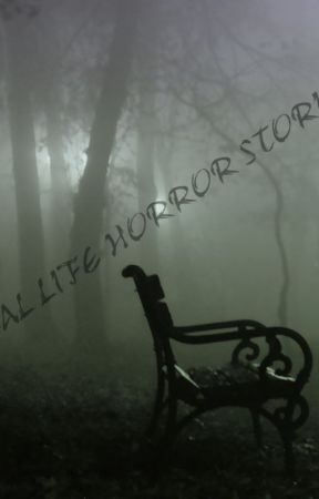 Real Life Horror Stories by JohnGalve