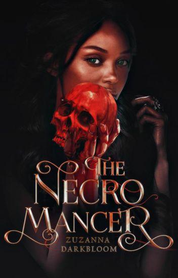 The Necromancer ✓