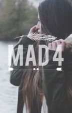 Mad 4 || R5 FanFiction by champagnemami6