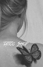 Tattoo Shop/ethandolan  by literaturedolan
