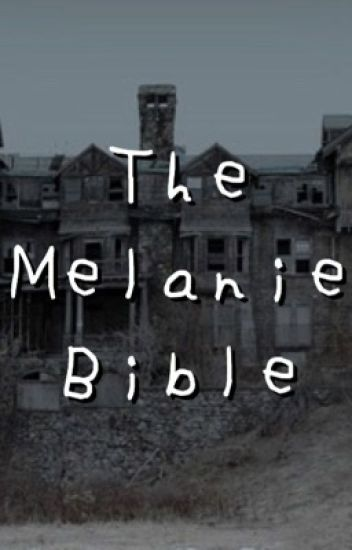 The Melanie  Bible