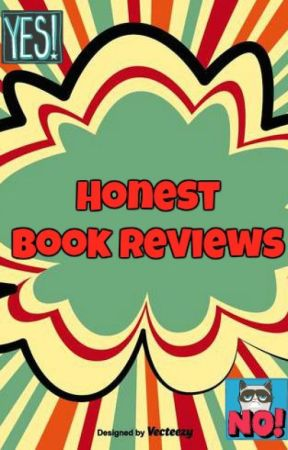 Honest Book Reviews (Closed For-Probably-Ever) - Review of 'The