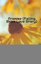 Promise (Falling Skies Love Story) by EleanorJohnson00