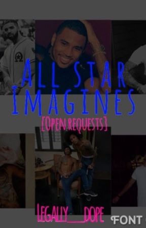 All-Star Imagines [open requests] by Legally__Dope