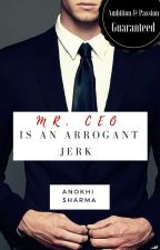 Mr. CEO is an Arrogant Jerk by SuperGurl1998