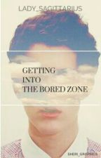 Getting Into The Bored Zone (#Wattys2016) by X_TheEpicWriter_X