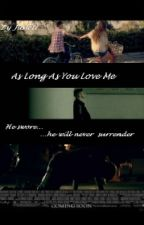 As Long As You Love Me by Juslett
