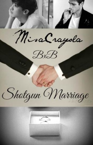 GZ 3: Shotgun Marriage! (BxB)