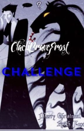 Challenge by ClacliBraveFrost