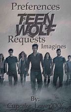 Teen wolf preferences, imagines and requests ~On Hold~ by Cupcake_LoverXXX