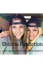 """Shirina Fanfiction """"...und auf einmal war alles anders!"""" by 4alina4"""