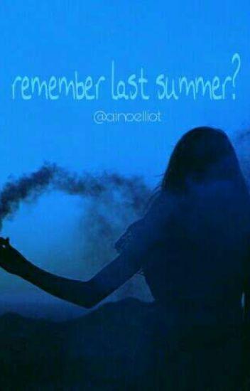 Remember last summer? | finnish