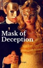 MASK OF DECEPTION by 001angie