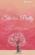 She Was Pretty by blank_Tae29