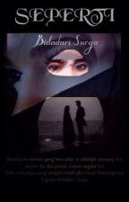 SEPERTI Bidadari Surga by Clarissaarmanda
