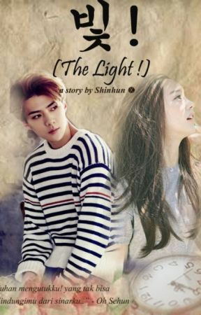 The Light ! [ FF Sehun ] by Shinhun18