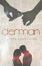 DERMAN by MehtapSoyuduruCicek