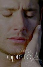 Contigo Aprendí | Dean Winchester  by eowynchester