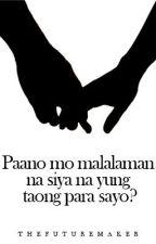 Paano Mo Malalaman Na Siya Na Yung Taong Para Sayo? by PDSTACS