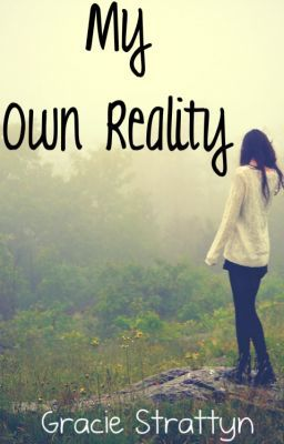 My Own Reality