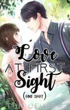 Oneshot - Love at first sight by toniuehara