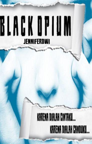 Black Opium [On Hold]