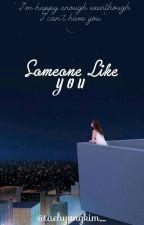 Someone Like You by taehyvngkim_