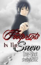 Footprints In The Snow ~SasuSaku~ One-Shot by shelbyb2002
