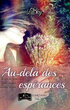 Au delà des espérances (Something Else Éditions) by LiliSky1