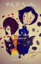 Pills and Needles: A Fran Bow and Coraline Crosover by Tick-Tock_Abra