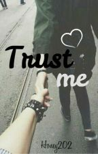 Trust me by Honey202