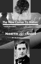 The New Comer To Milton(North and South Fanfic) by The-world-is-round