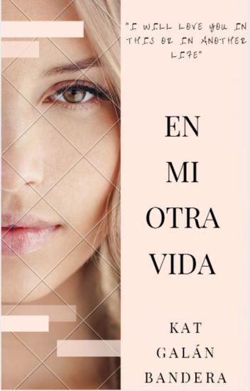 En Mi Otra Vida [SL3]