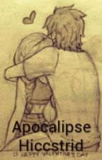 Apocalipse Hiccstrid by HiccstridAmor