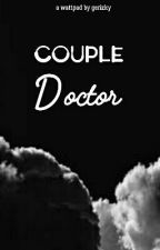 Couple Doctor by pencintarotisobek